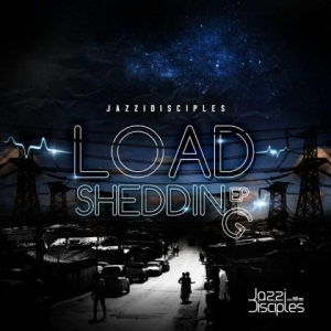 The Load Shedding BY JazziDisciples